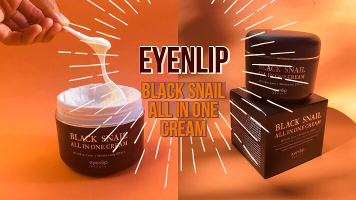 EYENLIP Black Snail All in One Cream [Review]